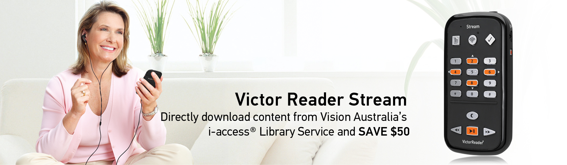 Victor Reader Stream - Directly download content from Vision Australia's i-access Library Service