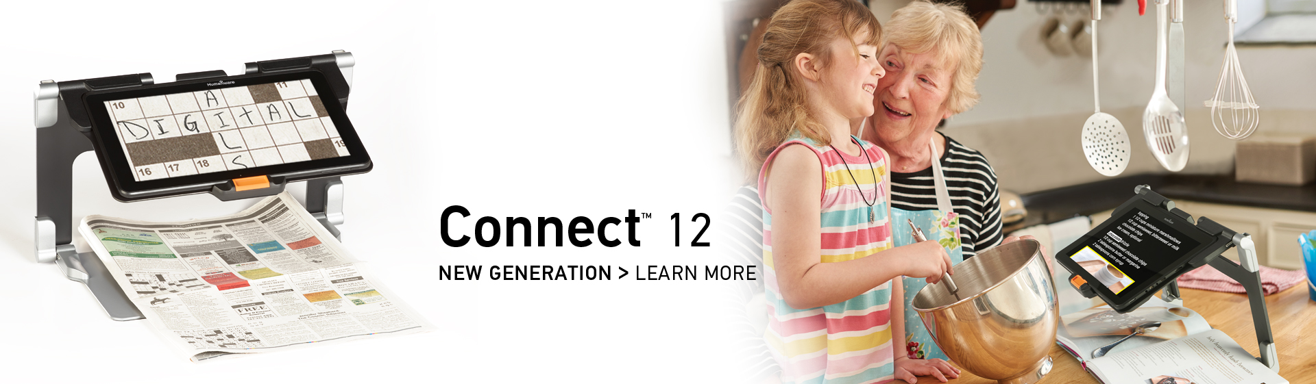 Connect 12 - New Generation > LEARN MORE