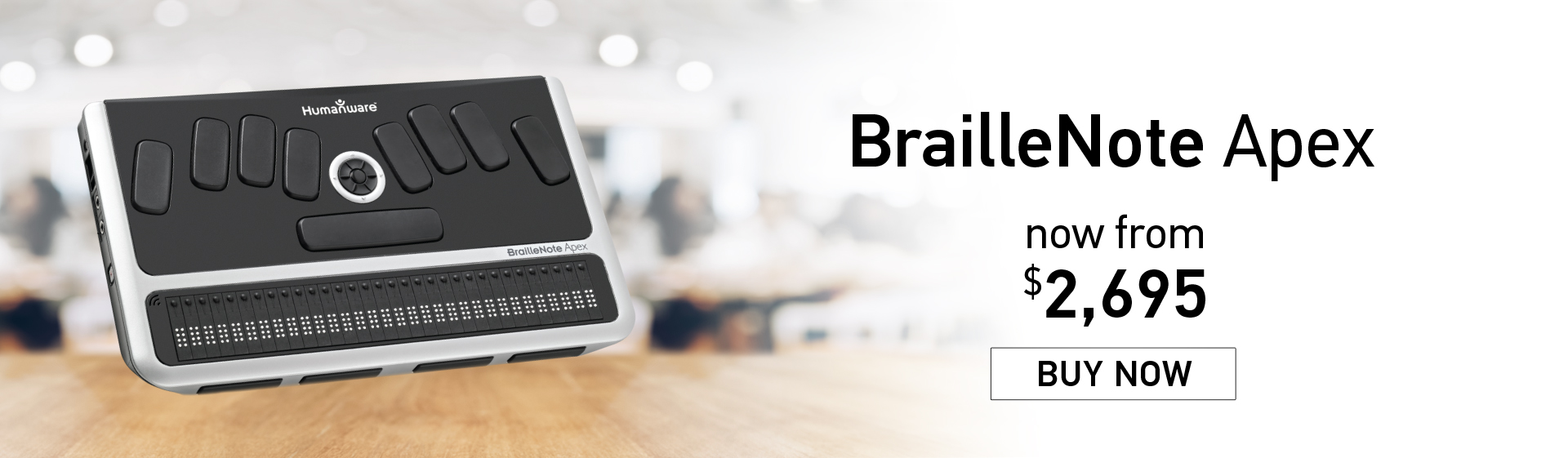 BrailleNote Apex - now from $2,695