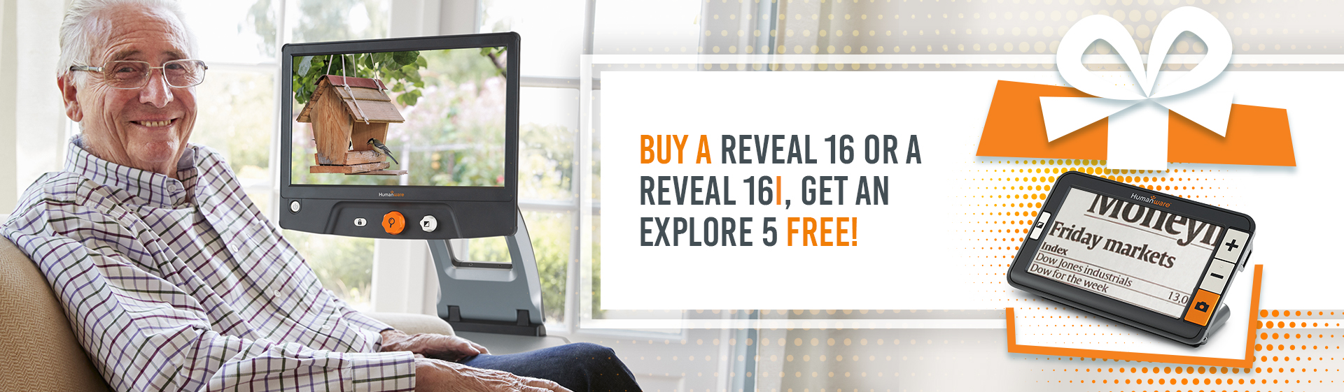 Buy a Reveal 16 or a Reveal 16i, get an Explore 5 free! This offer is not available through the instalments plans provided by DivideBuy, please contact our sales office for more details.