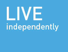 Live independently