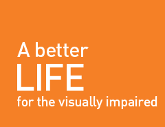 A better life for the visually impaired